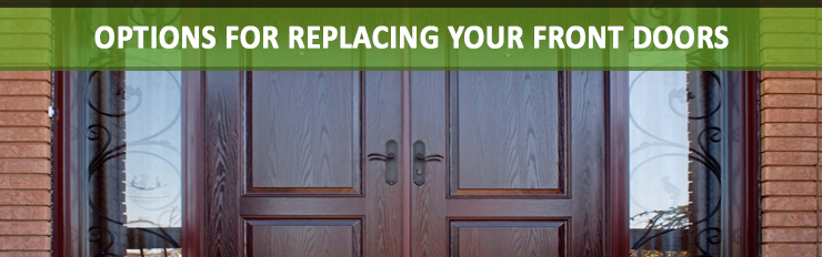 Written by ETO Doors. & Options for Replacing Your Front Doors | Healthy Landscapes
